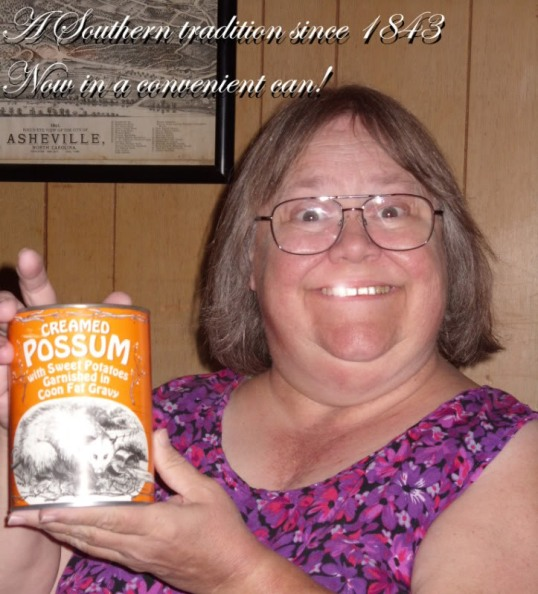 Nothin' says lovin' like possum from the oven, according to Aunt Tudi.